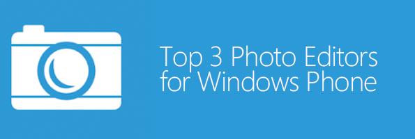 Best photo editors Windows Phone